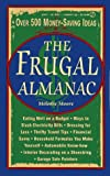 img - for Frugal Almanac by Consumer Guide (1997-05-05) book / textbook / text book