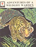 img - for ADVENTURES OF A WILDLIFE WARDEN book / textbook / text book