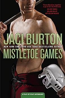 Mistletoe Games (A Play-by-Play Anthology) by [Burton, Jaci]