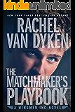 The Matchmaker's Playbook (Wingmen Inc. 1)