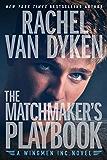 The Matchmaker's Playbook (Wingmen Inc.)