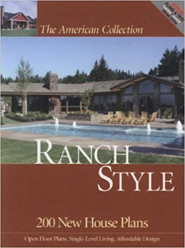 American Collection Ranch Style: 200 New House Plans (The ... on farmhouse house plans, two bedroom contemporary house plans, small ranch home plans, rustic architecture house plans, unique ranch house plans, ranch house plans online, 2 bath house plans, ranch home bedroom, ranch house plans with basements, country ranch house plans, ranch house plans with large kitchens, ranch home lighting, little house house plans, ranch home fireplaces, long ranch style house plans, ranch house plans with garage, california ranch house plans, ranch home building, shed style house plans, ranch houe plans,