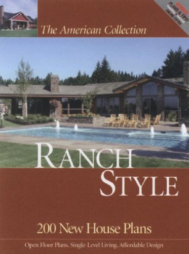 American Collection Ranch Style: 200 New House Plans (The American Collection) (The American Collection) (Best Ranch House Plans 2019)