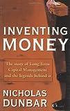 Inventing Money, Nicholas Dunbar, 0471899992