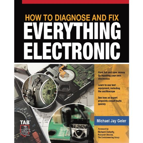 How to Diagnose & Fix Everything Electronic,,McGraw-Hill/TAB Electronics; 1 edition (Fix Everything Electronic compare prices)