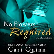 No Flowers Required | Cari Quinn