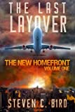 img - for The Last Layover: The New Homefront, Volume 1 book / textbook / text book