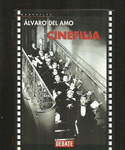 Descargar Libro Cinefilia Alvaro Del Amo