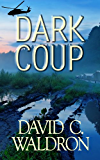 Dark Coup (The Dark Grid Series Book 3)