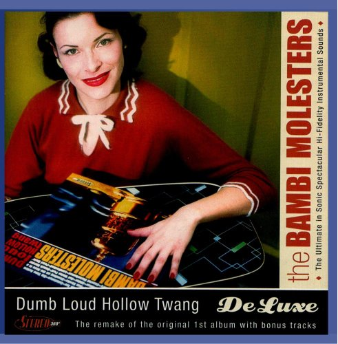 Dumb Loud Hollow Twang - De Luxe (Bear Hollow)