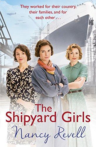 The Shipyard Girls: (Shipyard Girls 1) (The Shipyard Girls Series)