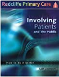 Involving Patients and the Public, Ruth Chambers, 1857753933