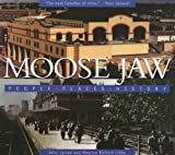 Moose Jaw, John Larsen and Maurice Richard Libby, 1550501631