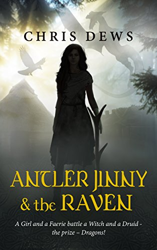 Antler Jinny and the Raven (Celtic Myth Book 2)