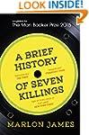 A Brief History of Seven Killings: Lo...