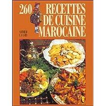 260 RECETTES DE CUISINE MAROCAINE