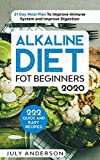Alkaline Diet for Beginners 2020: 222 Quick and