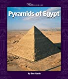 Pyramids of Egypt, Don Nardo, 053120359X