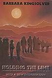 Holding the Line: Women in the Great Arizona Mine Strike of 1983 (ILR Press Books)