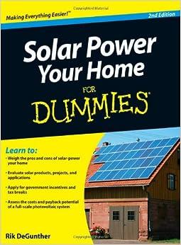 solar power your home for dummies rik degunther 8601400007686 books. Black Bedroom Furniture Sets. Home Design Ideas