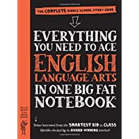 Workman Publishing Everything You Need to Ace English Language Arts in One Big Fat...