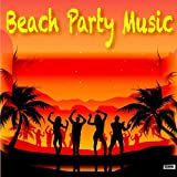 Beach Party Music