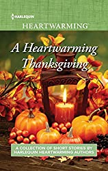 A Heartwarming Thanksgiving: Snow Day Baby\Wedding at Turkey Run\Her Thanksgiving Soldier\Mr. Right All Along\Falling for the Cowboy\The Marriage Gift