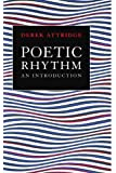 Poetic Rhythm: An Introduction