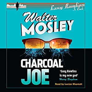 Charcoal Joe: The Latest Easy Rawlins Mystery Audiobook