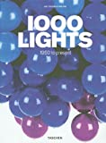 1000 Lights, Charlotte Fiell, Peter Fiell, 3822824755