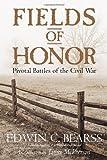 Fields of Honor, Edwin C. Bearss, 1426200935