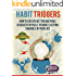 Habit Triggers: How to create better routines and success rituals to make lasting changes in your life (Time Management, Productivity, Success)