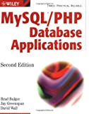 MySQL/PHP Database Applications, Jay Greenspan and Brad Bulger, 0764549634