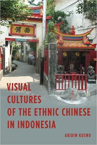 Book Visual Cultures of the Ethnic Chinese in Indonesia