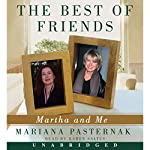 The Best of Friends: Martha and Me | Mariana Pasternak