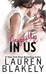 Caught Up In Us (Caught Up in Love Book 1)