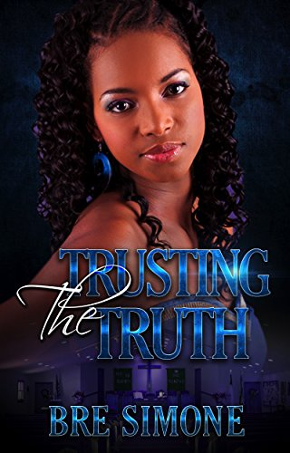 Search : Trusting the Truth (A Having Faith In Love Series Book 1)