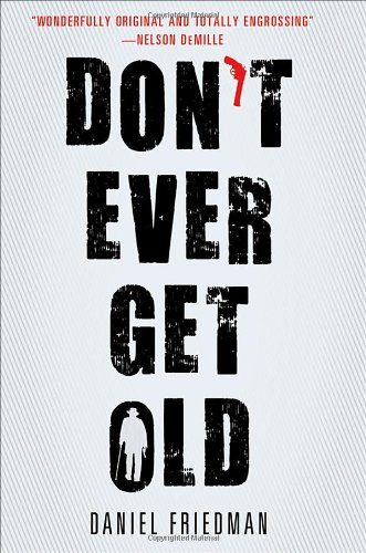 Don't Ever Get Old (Thorndike Press Large Print Mystery) by Thorndike Press