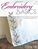 Embroidery Basics, Cheryl Fall, 0811710939
