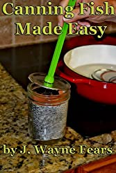 CANNING FISH MADE EASY