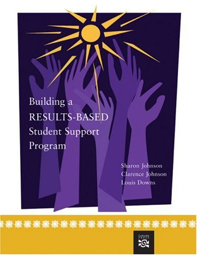 Building a Results-Based Student Support Program (School Counseling)