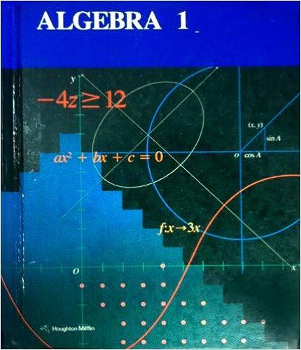 Algebra 1 (Students Edition): Mary P. Dolciani, Richard A. Swanson ...