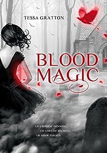 Blood Magic par Tessa Gratton