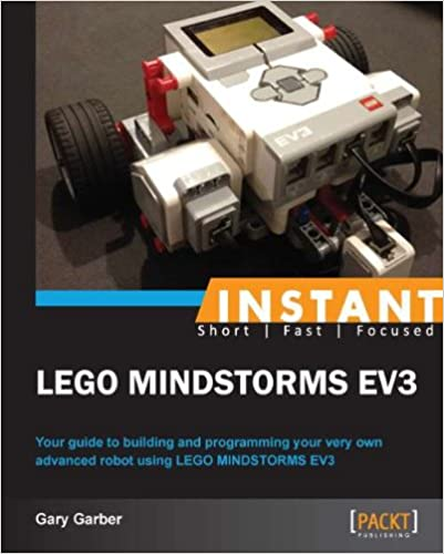 Instant LEGO MINDSTORMS EV3, Gary Garber, eBook - Amazon com