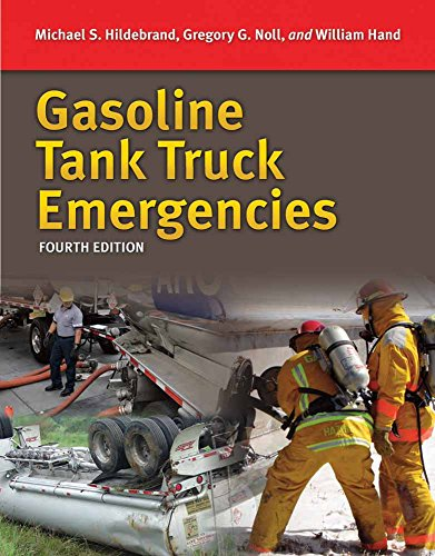 Gasoline Tank Truck Emergencies: Responding to MC/306/DOT 406 Cargo Tank Trucks Transporting Gasoline/Ethanol Blends and Fuel Oils