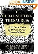 #7: The Rural Setting Thesaurus: A Writer's Guide to Personal and Natural Places