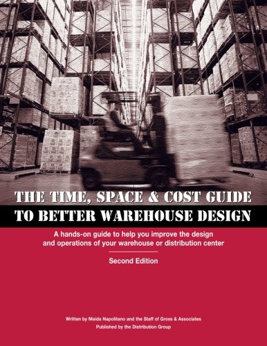 The Time, Space & Cost Guide to Better Warehouse Design, Second - Warehouse Cost