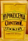Hypoglycemia Cookbook, Dorothy Revell, 0425043479