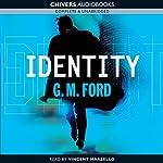 Identity | G.M. Ford