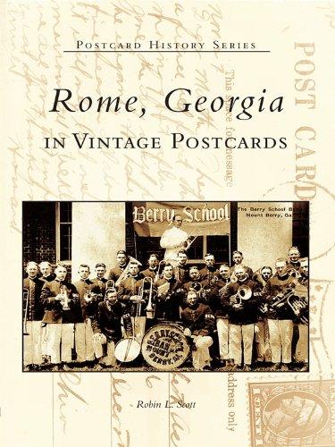 Rome, Georgia in Vintage Postcards (Postcard History)
